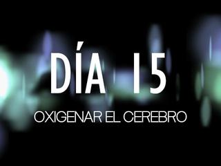 Desenganchados - Día 15