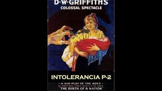 Intolerance - Part 2