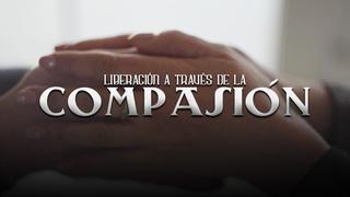 Clase 2: Un camino a la liberación a través de la compasión.