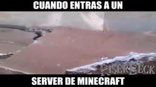 Cuando entras a un server de Minecraft