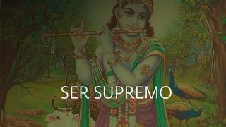 Ser Supremo y cómo conocerlo