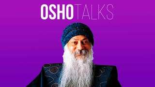 Estás en una prisión - OSHO Talks Vol. 14