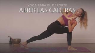 Yoga para el deporte: Yoga para abrir las caderas.