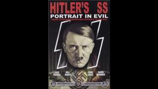 Hitler y las SS - Retratos del mal - Parte 2