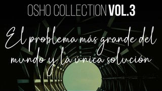 La mayor estatua del mundo - OSHO Talks Vol. 3