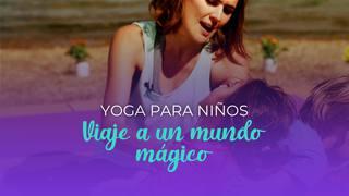 Yoga para niños - Viaje a un mundo mágico