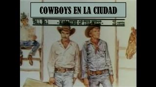 Cowboys en la ciudad