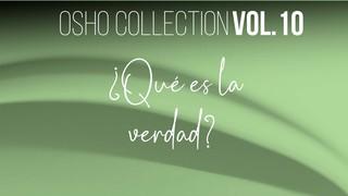 Cuando todas las preguntas desaparecen - OSHO Talks Vol. 10