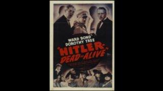 Hitler, Dead or Alive
