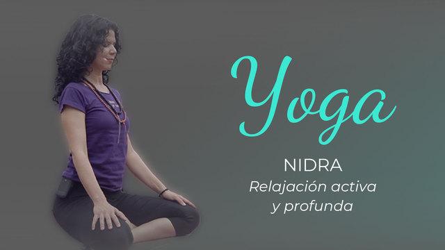Yoga Nidra: Relajación activa y profunda