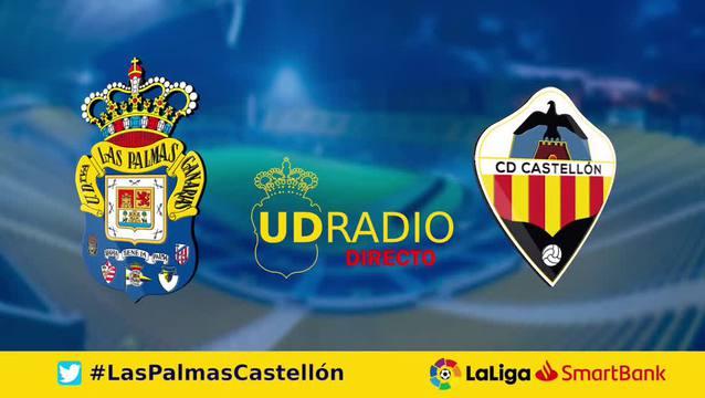Así contamos lo contamos en UDRADIO | Las Palmas 2-1 Castellón