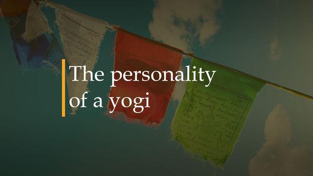 La personalidad de un Yogi
