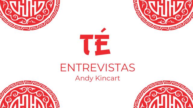 Entrevistas: Andy Kincart