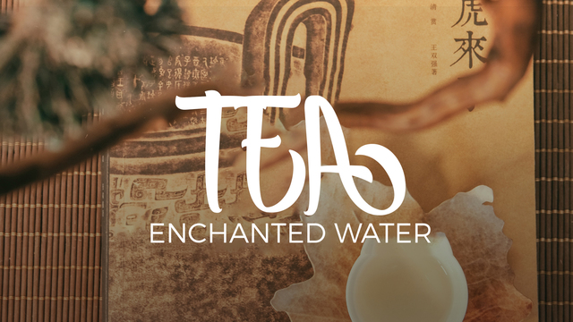 Tea: Bewitched water