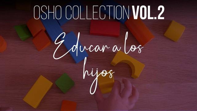 La evolución es un tremendo desacuerdo con el pasado - OSHO Talks Vol. 2
