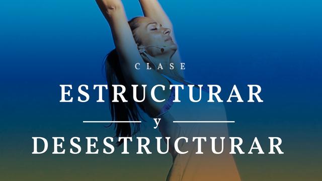 Estructurar y desestructurar