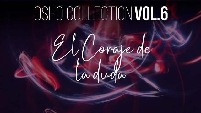La oración es un subproducto del teísmo - OSHO Talks Vol. 6