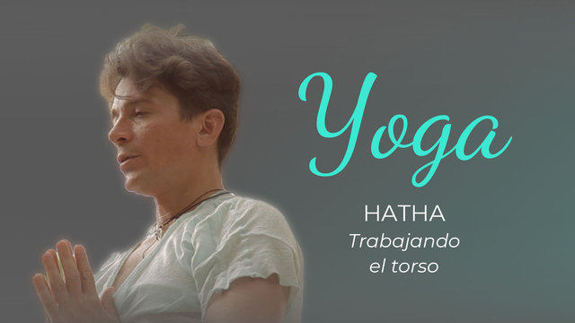Hatha Yoga: working the torso