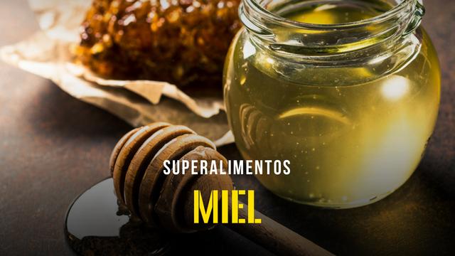 Superalimentos - La miel