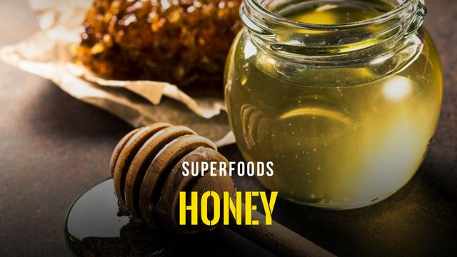 Superfoods - Honey