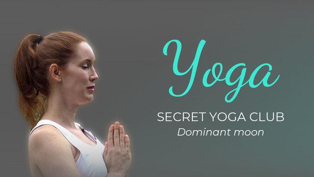 CLASS 1. Secret Yoga Club: Dominant Moon