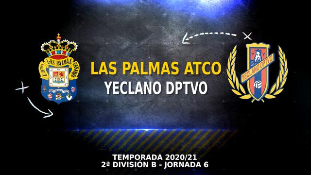 PARTIDO COMPLETO   Las Palmas Atlético - Yeclano (4-2)