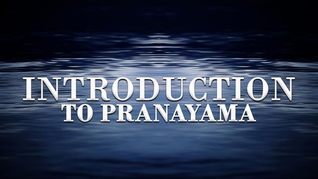 Introduction to pranayama practice