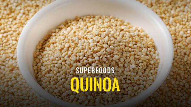 Superfoods - Quinoa