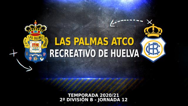 PARTIDO COMPLETO | Las Palmas Atlético - Recreativo de Huelva (3-3)