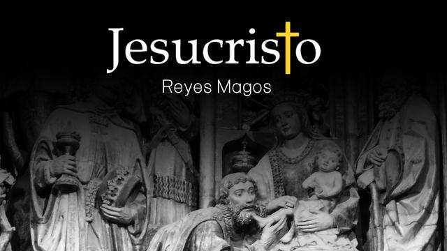 ¿De dónde proviene la historia de los Reyes Magos?