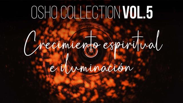 La tierra entera puede iluminarse - OSHO Talks Vol. 5