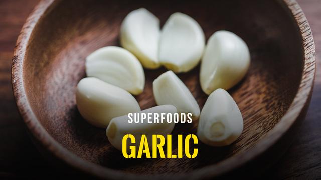Superfoods - Garlic