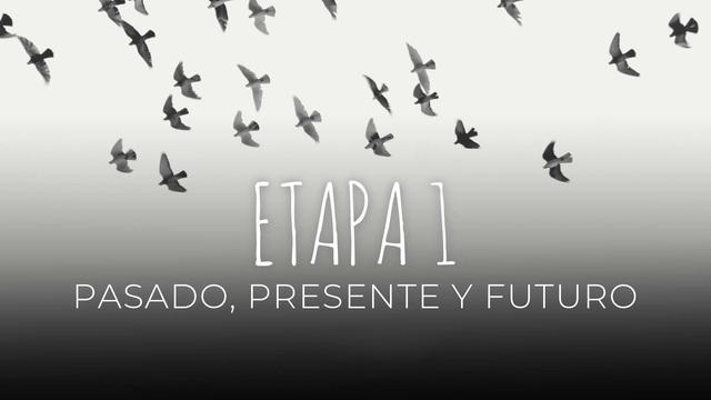 04 - Pasado, presente y futuro